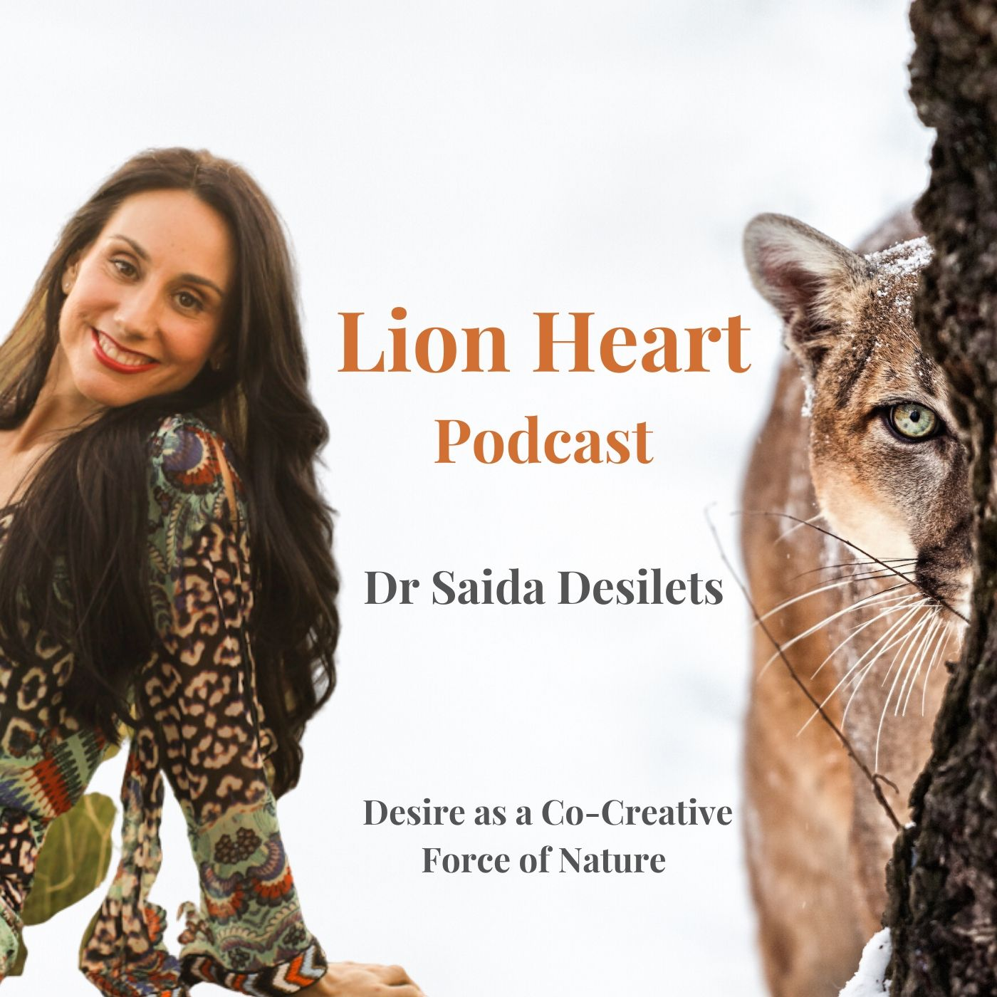 Desire as a Living Force of Nature with Dr Saida Desilets - E7