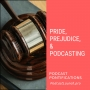 Artwork for Pride, Prejudice, & Podcasting [Episode 113]