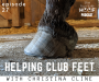 Artwork for Helping Club Feet: Christina Cline of The Essential Hoof Book