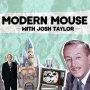 Artwork for Presenting: Modern Mouse with Josh Taylor