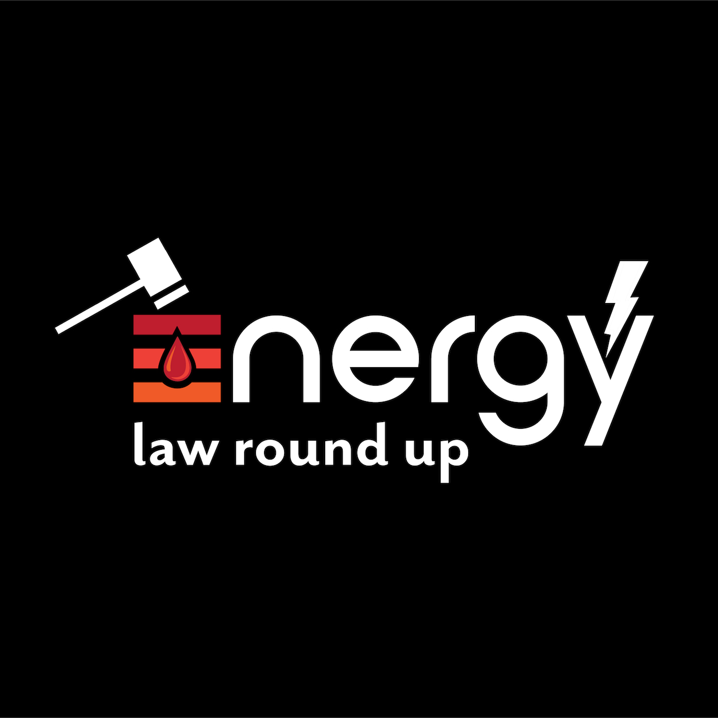 Energy Law Round Up show art