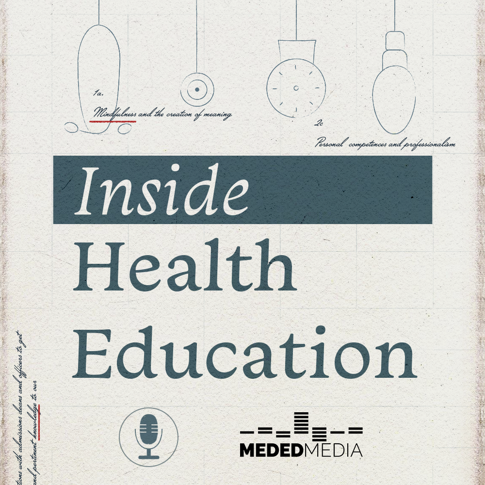 52 - Introducing the Inside Health Education Podcast show art