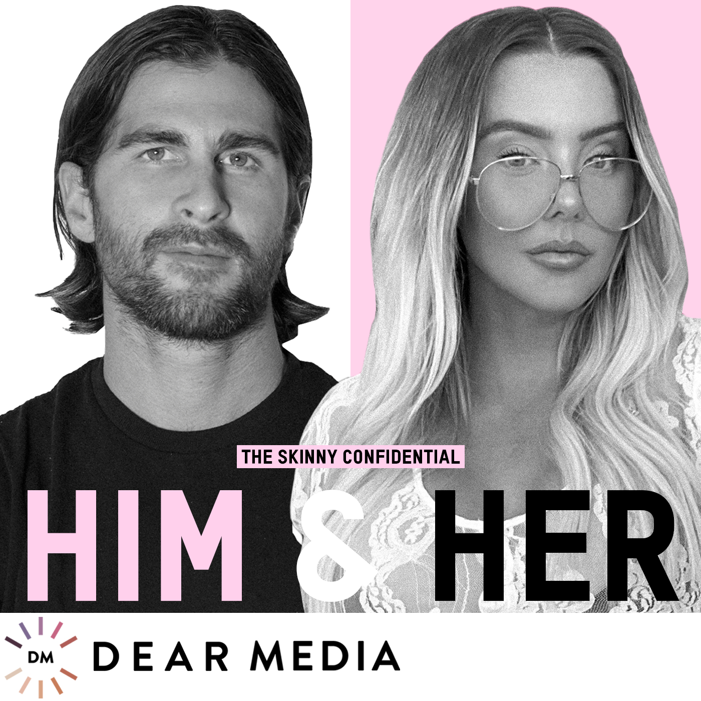 The Skinny Confidential Him & Her Podcast show art
