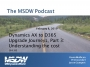 Artwork for MSDW Podcast: Microsoft Dynamics 365 for Finance and Operations upgrade journeys, Part 3 – Understanding the cost