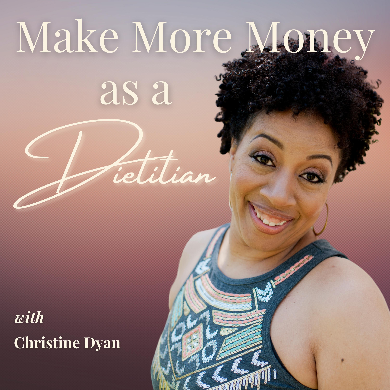 Make More Money as a Dietitian show art