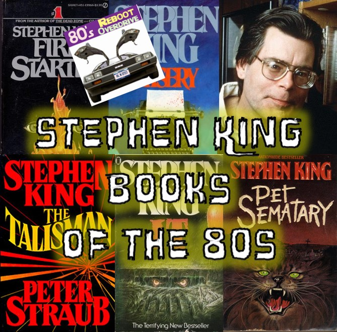 Stephen King Books of the 80s - 80's Reboot Overdrive