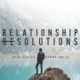 Artwork for Resolution #4: Reconciliation (Matt. 5:21-26) - Relationship Resolutions - Part 4