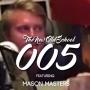 Artwork for #005 ft Mason Masters