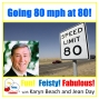 Artwork for Living 80 mph at 80!