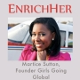 Artwork for EnrichHER Edition: Girls Going Global with Martice Sutton