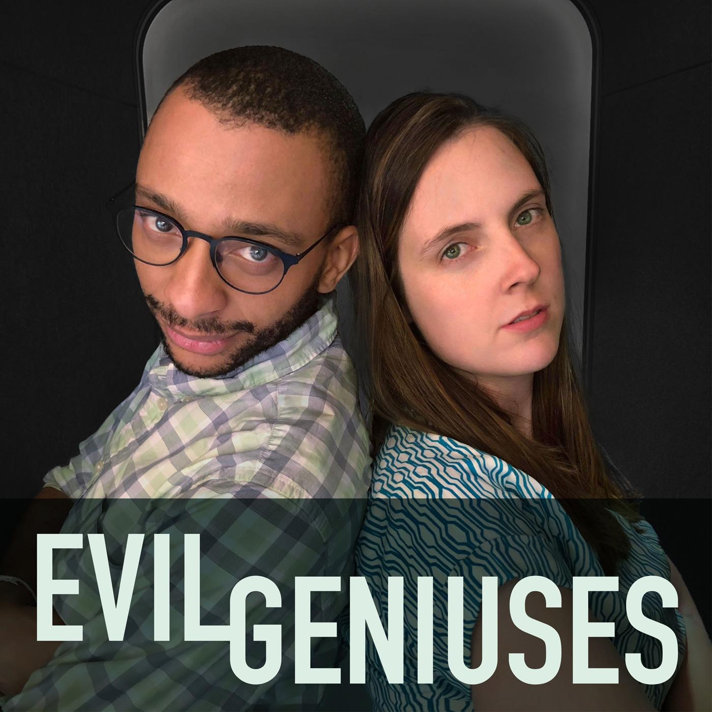 Evil Geniuses show art