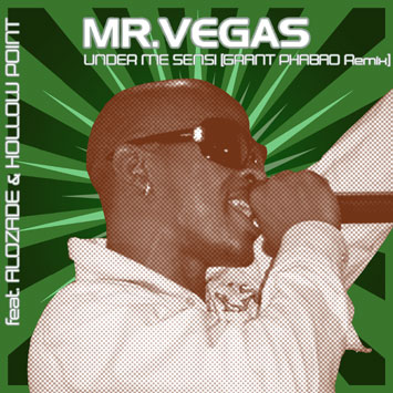 Mr Vegas feat. Alozade & Hollow Point - Under Me Sensi (Grant Phabao Remix)