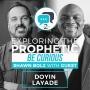 Artwork for Exploring the Prophetic with Doyin Layade (Season 2, Ep. 12)