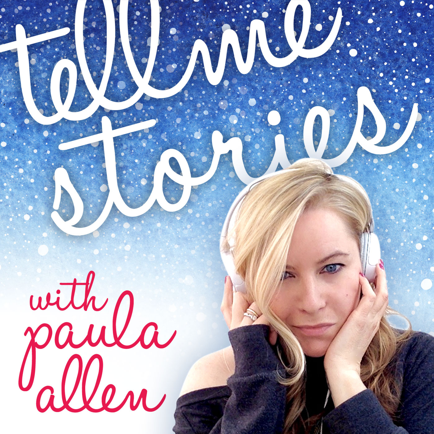Tell Me Stories Podcast with Paula Allen show art