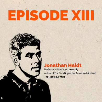 Episode 13: Expert Opinion - Jonathan Haidt