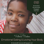 Artwork for 015    Emotional Eating & Loving Your Body, with Valerie Tookes