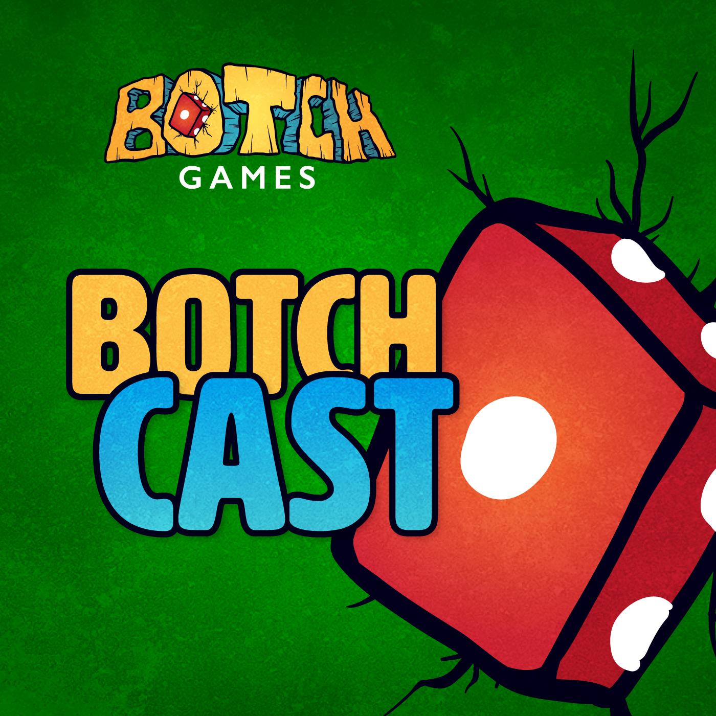 Botch Games Podcast show art