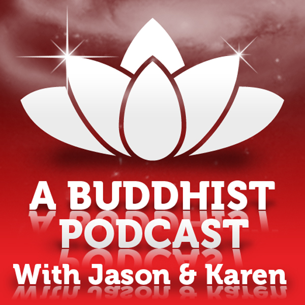A Buddhist Podcast - The Reluctant Buddhist - Chapter 11