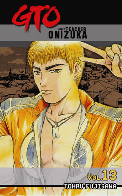 Manga Review: GTO Volume 13