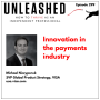 Artwork for 299. Michael Niczyporuk on innovation in the payments industry