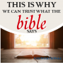 Artwork for This is Why We Can Trust What the Bible Says