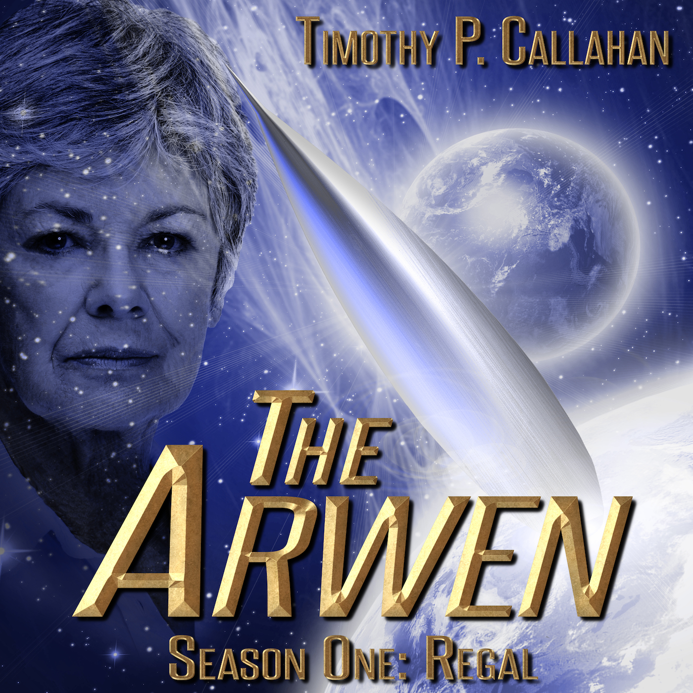 Cover for 'The Arwen, Season 1: Regal'