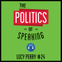 Artwork for 24: The Politics of Speaking - Lucy Perry