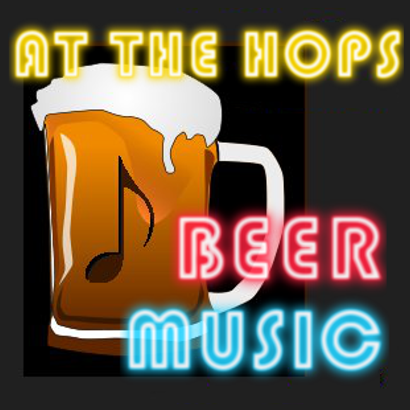 At The Hops -Beer & Music Podcast show art