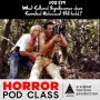 Artwork for S02E39: The Cultural Significance of Cannibal Holocaust