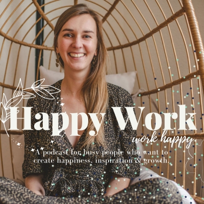 Happy Work | Balance, Motivation, Growth show image