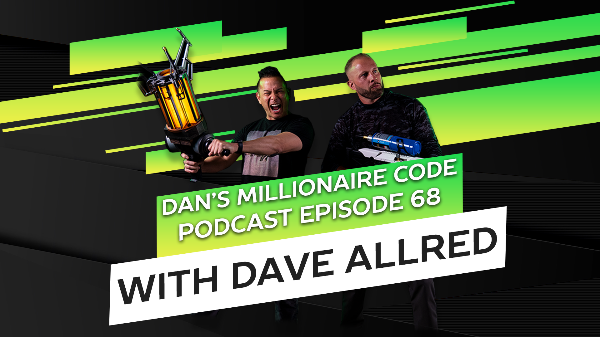 Dan's Millionaire Code: The Podcast Episode 68 with Dave Allred