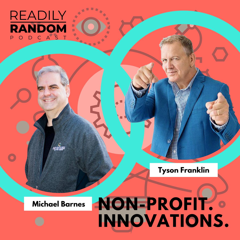 Michael Barnes | Non-Profit Innovations with Guest Host Tyson Franklin show art