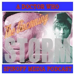 The Oncoming Storm Ep 48: Destiny of the Doctor #1 Hunting Aliens in 1963