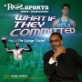 """Artwork for What If They Committed? Part 3: The College """"Cartel""""w/Scoop Jackson  R&R on Sports   KUDZUKIAN"""