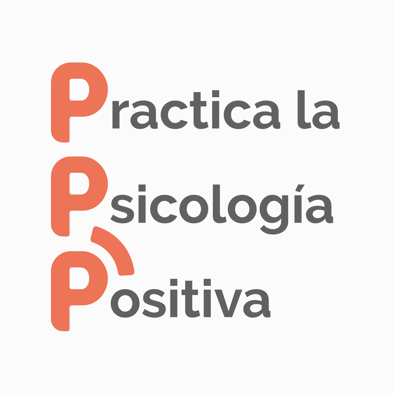 ¿Qué es la Psicología Positiva? - Podcast #1