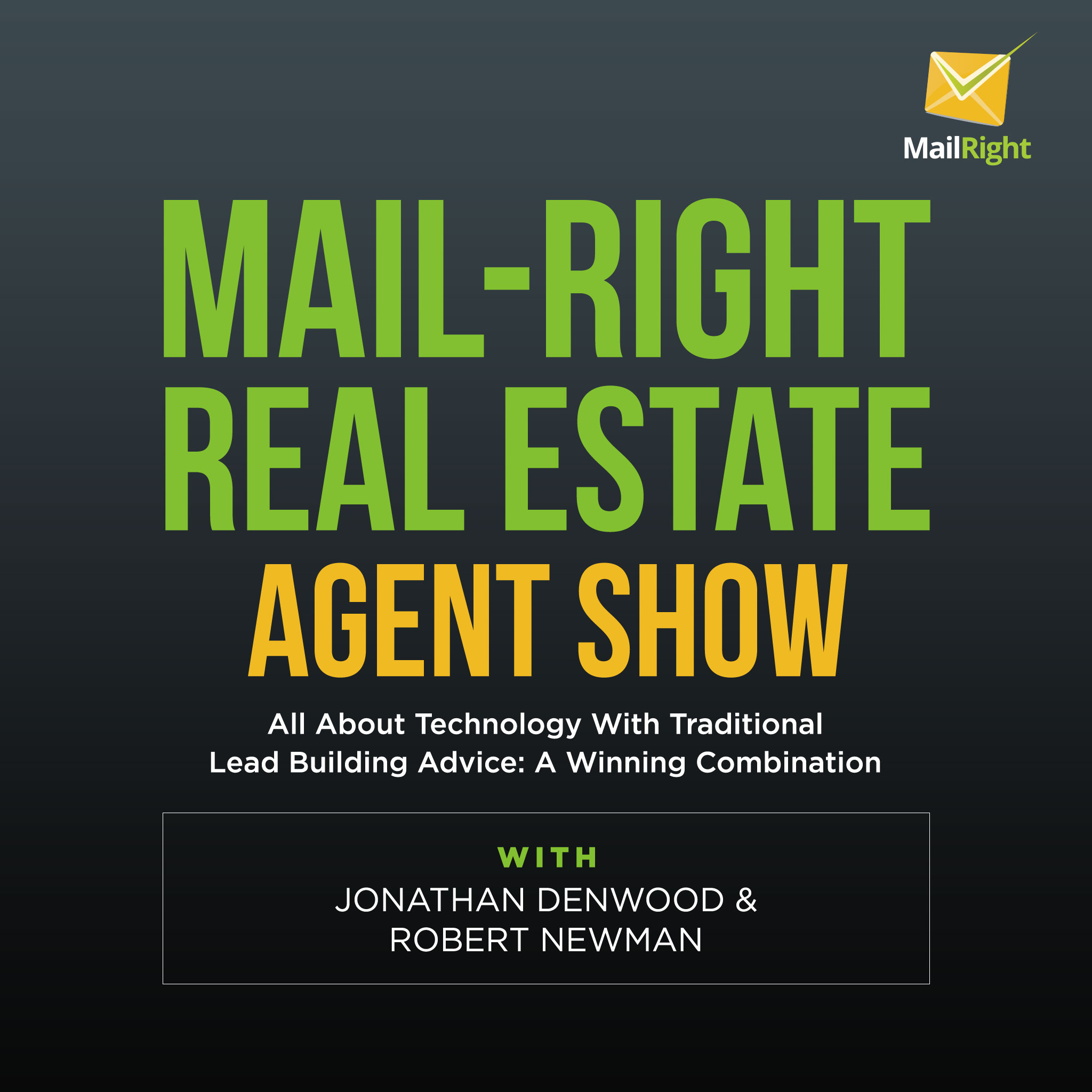 Mail-Right: Real Estate Agents Show: About Latest Online Marketing Technology  show art