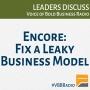 Artwork for Program 116 - Fix a Leaky Business Model (encore)