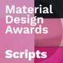 Artwork for Scripts - 2019 Material Design Awards