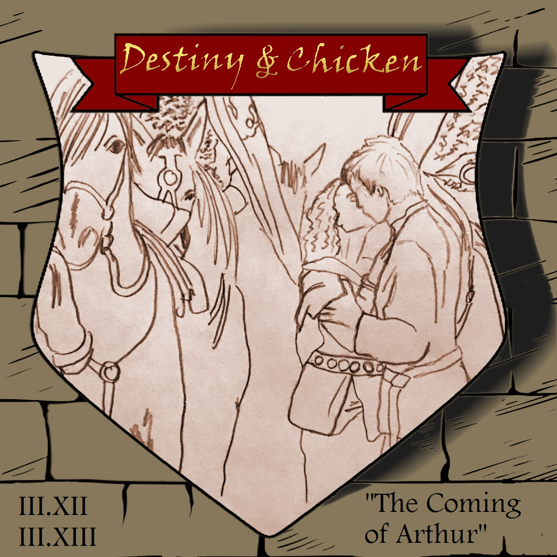 Episode III.XII & XIII - The Coming of Arthur - Part I & II