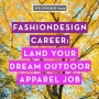 Artwork for SFD093 How to Land Your Dream Job in the Outdoor Apparel Industry