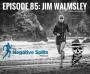 Artwork for Episode 85: Jim Walmsley