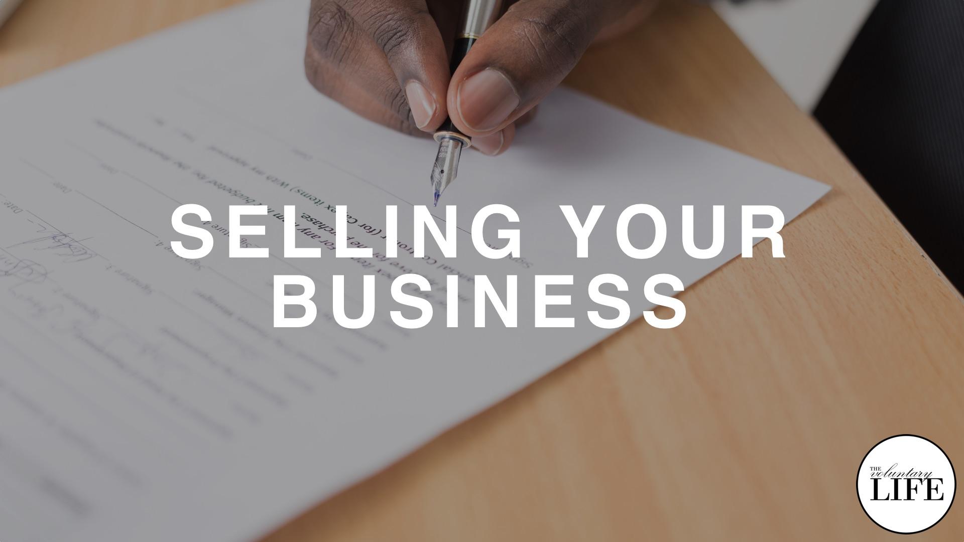 54 Entrepreneurship Part 8: Selling Your Business