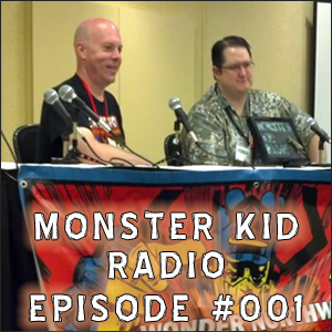 Monster Kid Radio #001 - Top Three Favorite Monster Movies (live from Wonder Northwest with Chris McMillan)