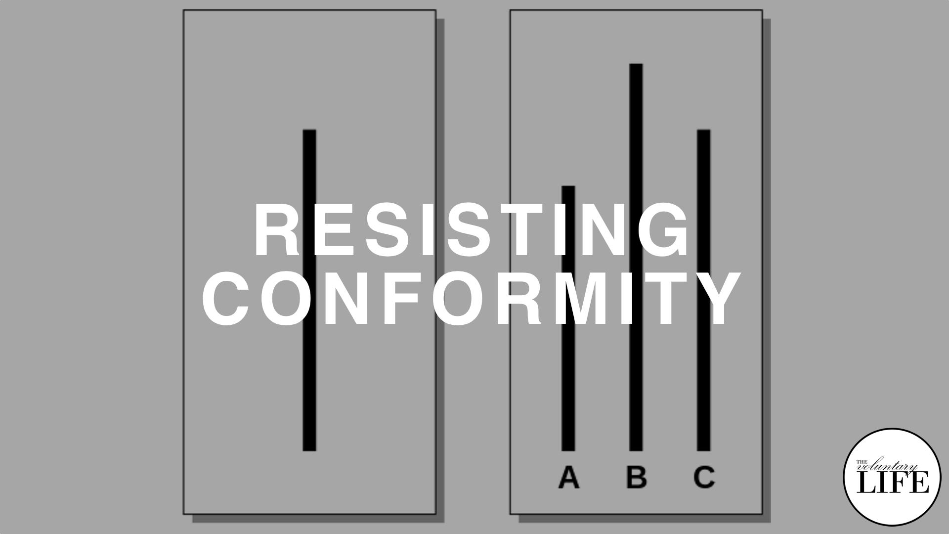 197 Resisting Conformity