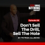 Artwork for SDN086: Don't Sell the Drill, Sell the Hole