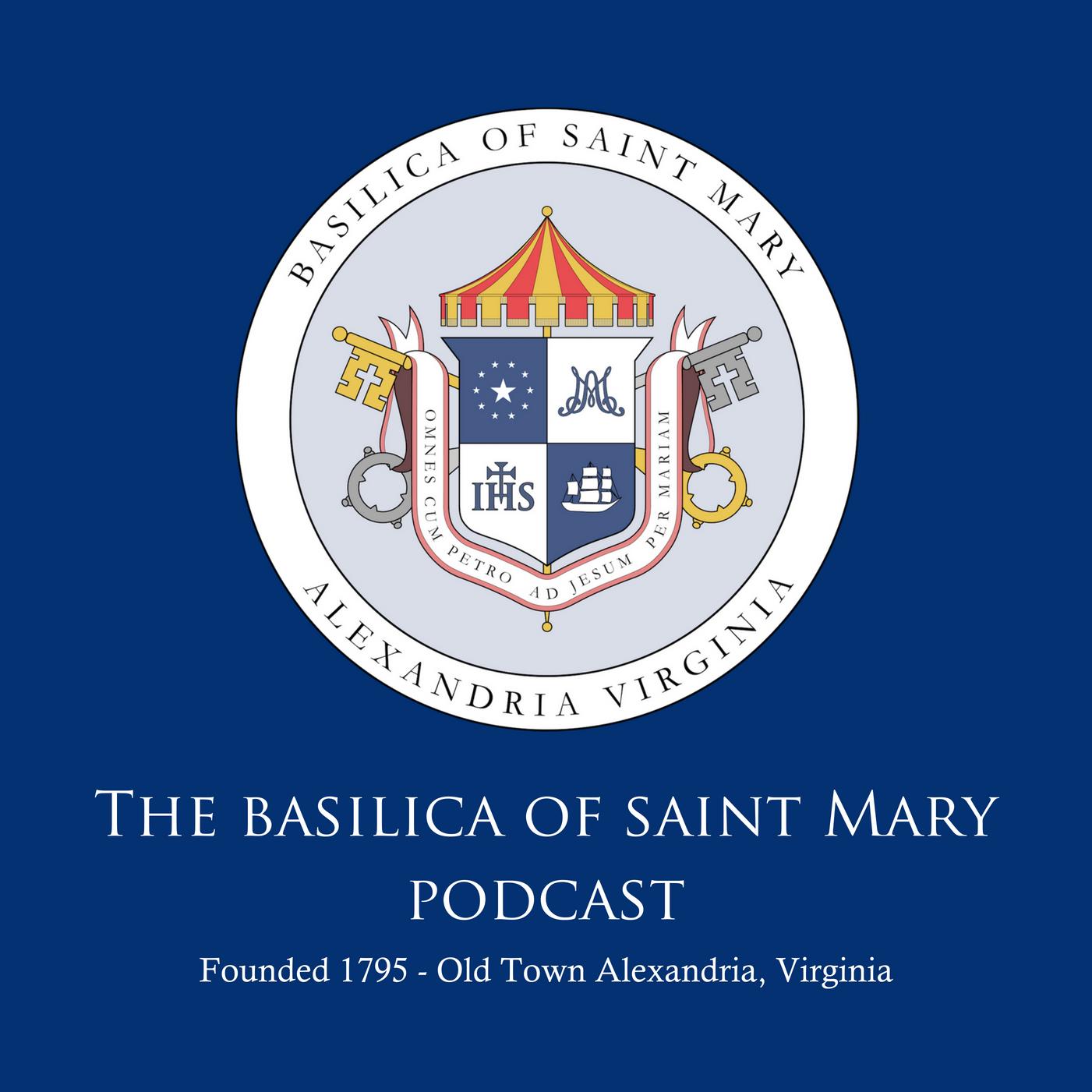 Basilica of Saint Mary Podcast show art