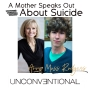 Artwork for A Mother Speaks Out About Suicide with Anne Moss Rodgers