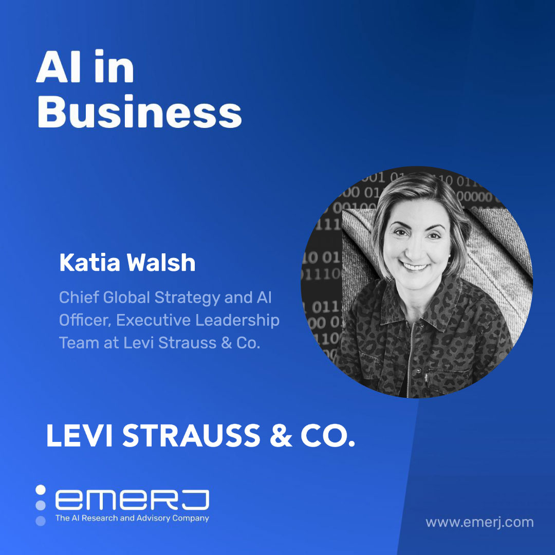 Unlocking the Predictive Value of AI in Retail - with Levi's Chief AI Officer Katia Walsh