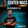 Artwork for Center Mass #74: Kalashnikov 101 with AK Mario