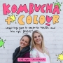 Artwork for The Best of Kombucha and Colour (Episode #3) - Self Love - Understanding It And How To Cultivate More Of It In Your Life